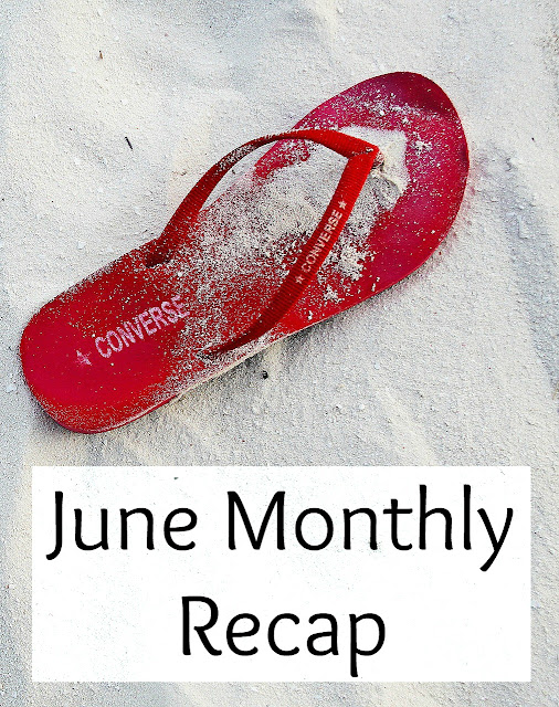 June Monthly Recap