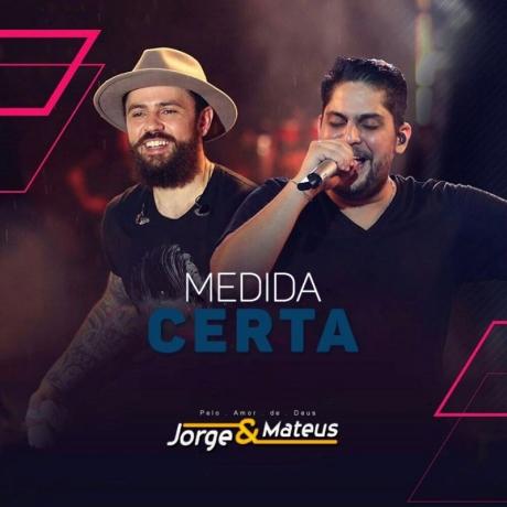 Jorge & Mateus – Medida Certa