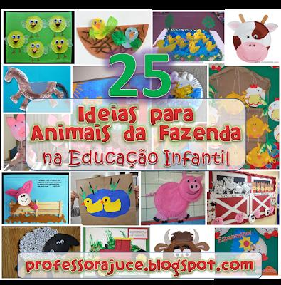 Professora Juce Ideias Para O Projeto Animais Da Fazenda
