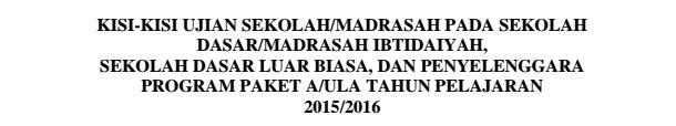 Kisi-Kisi Ujian SD-SDLB-MI Tahun Pelajaran 2015-2016