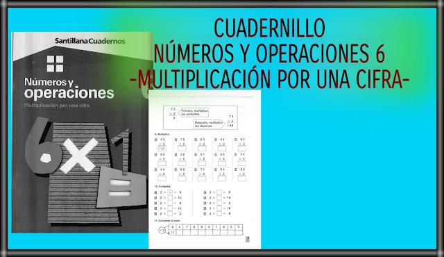 NÚMEROS Y OPERACIONES 6-MULTIPLICACIÓN POR UNA CIFRA