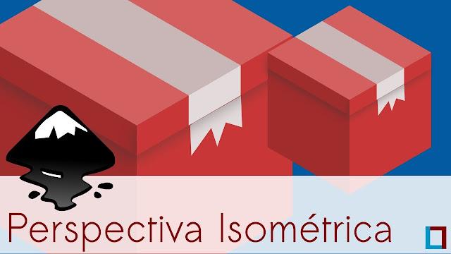 Criando Perspectiva Isométrica no Inkscape