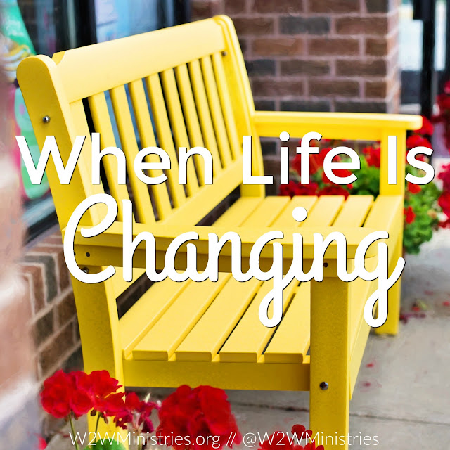 Encouragement for when life is changing. #family #changes