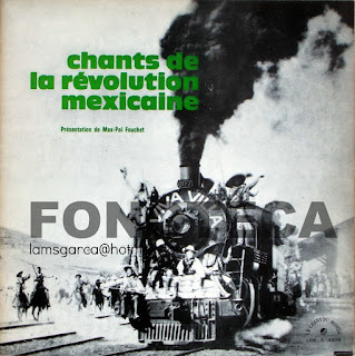CHANTS DE LA REVOLUTION MEXICAINE: LE CHANTS DU MONDE