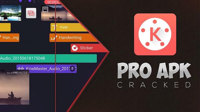 تحميل برنامج KineMaster Pro  ممجانا لأجهزة الأندرويد Android