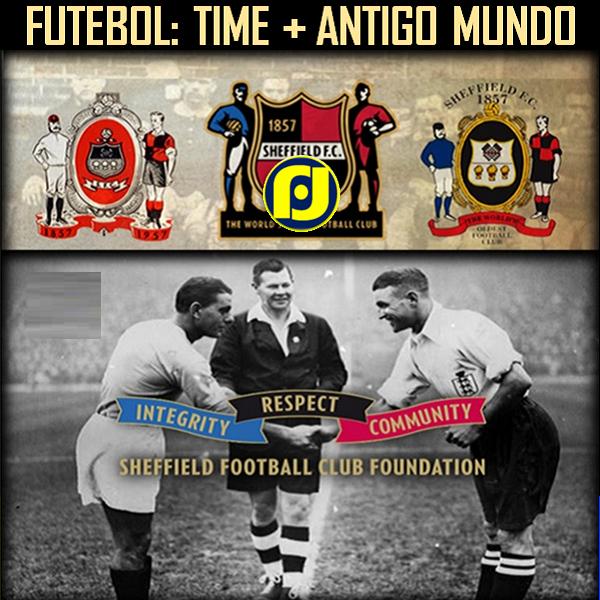 51b595944 O time de futebol mais antigo do mundo. É o Sheffield Football Club ...
