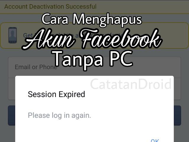 Cara Menghapus atau Menonaktifkan Akun Facebook Tanpa PC