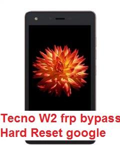 Tecno W2 hard reset and google account reset