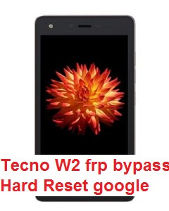 Tecno W2 hard reset and  google account reset