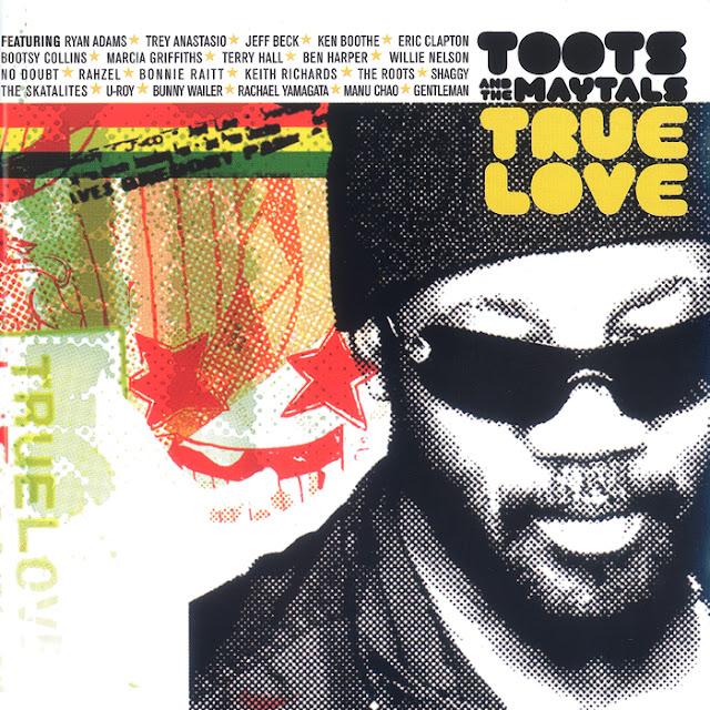 True+Love+Toots+%2526+the+maytals.jpg