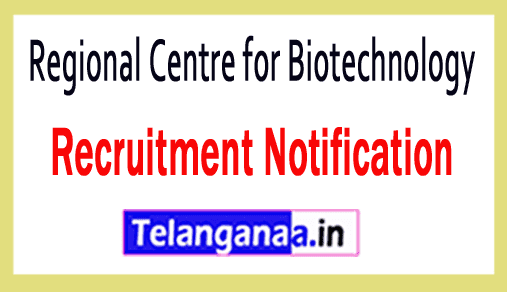 Regional Centre for Biotechnology RCB Recruitment Notification