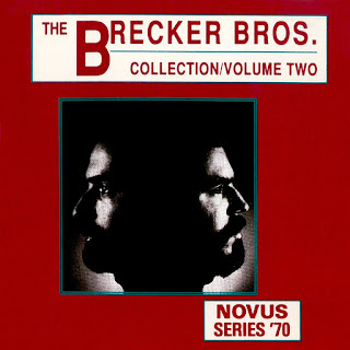 The Brecker Brothers - 1991 - The Brecker Bros. Collection, Vol 2