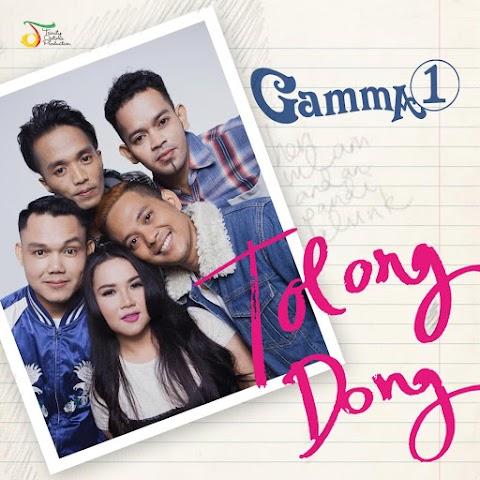 Gamma1 - Tolong Dong MP3