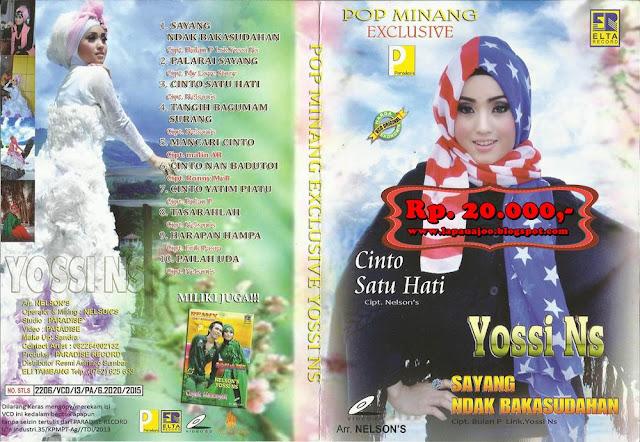 Yossi NS - Sayang Ndak Bakasudahan (Album Pop Minang Exclusive)