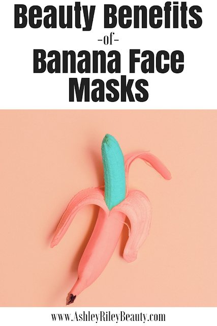 How To Use The Beauty Benefits of Banana Face Masks