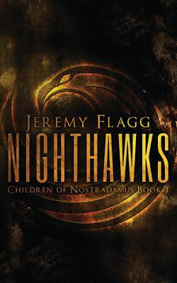 Nighthawks Children of Nostradamus Jeremy Flagg