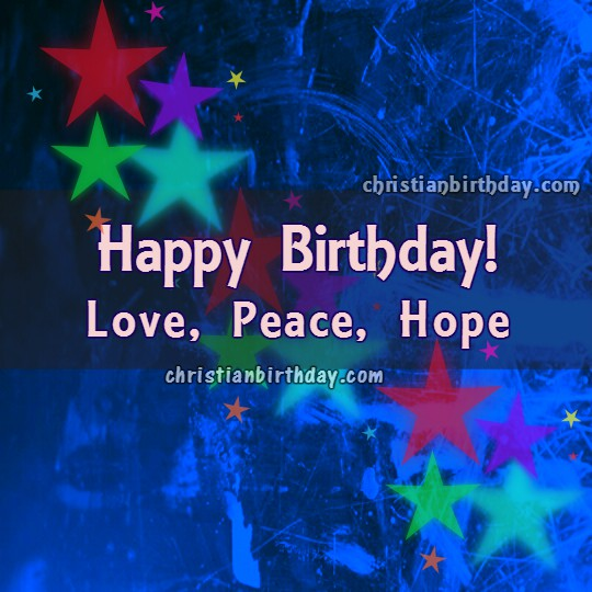 Free christian happy birthday image and wishes, congratulations on your birthday card by Mery Bracho.