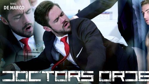 Doctor`s Orders – Mike De Marco & Kayden Gray