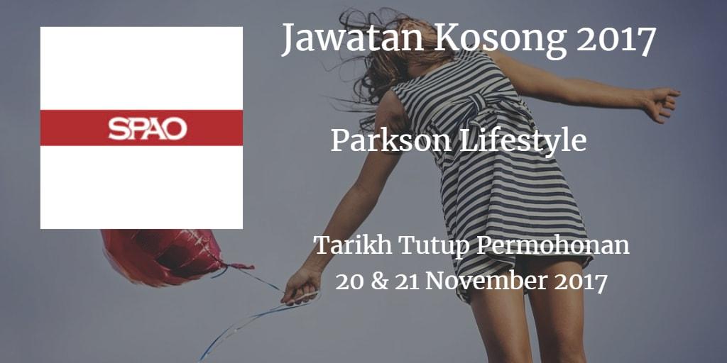 Jawatan Kosong Parkson Lifestyle 20 & 21 November 2017