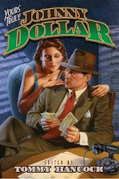 NEW! YOURS TRULY, JOHNNY DOLLAR