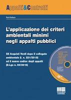 L'applicazione dei criteri ambientali minimi negli appalti pubblici. Con CD-ROM