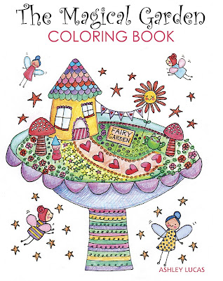 The Magical Garden Coloring Book by Ashley Lucas
