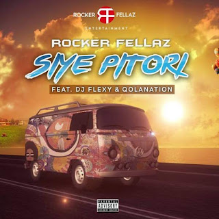 Rocker Fellaz  Feat. DJ Flexy & Qolanation – Siye Pitori
