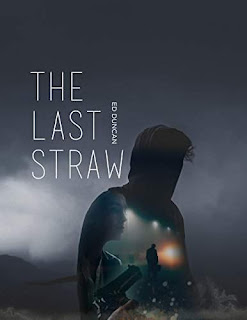 The Last Straw -- a gripping crime novel free book promotion Ed Duncan