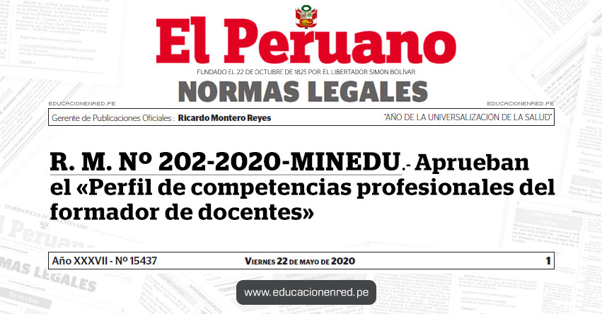 R. M. Nº 202-2020-MINEDU.- Aprueban el «Perfil de competencias profesionales del formador de docentes»