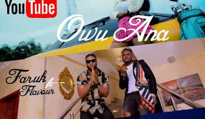 Faruk Ft Mr Flavour - Owu Ana Video