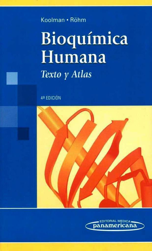 Bioquímica Humana: Texto y Atlas, 4ta Edición – Jan Koolman