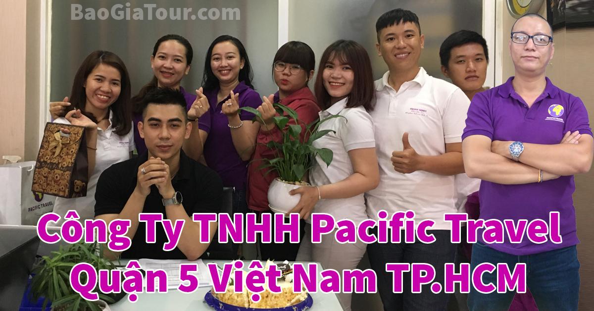 Công Ty TNHH Pacific Travel Quận 5 Việt Nam TPHCM