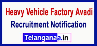 HVF Heavy Vehicle Factory Avadi Recruitment Notification 2017 Last Date 19-06-2017