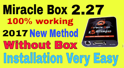 [New Method] Download And Install Miracle 2.27 | Miracle box 2.27 Without Box | 2017 | Hindi