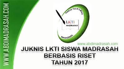 Juknis LKTI Siswa Madrasah Berbasis Riset Tahun 2017