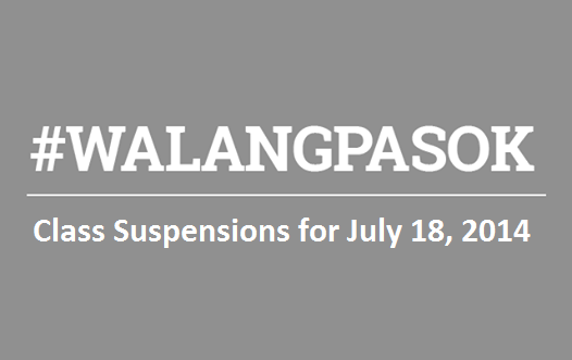 Class Suspensions for July 18, 2014 #WalangPasok effects of Typhoon Glenda