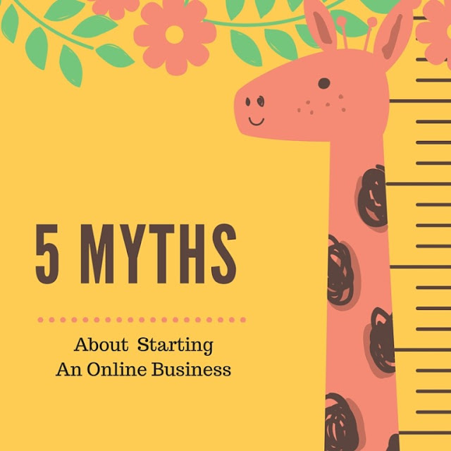 5 Myths About Starting an Online Business