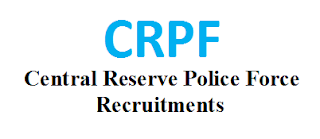 CRPF Central Reserve Police Force Recruitments