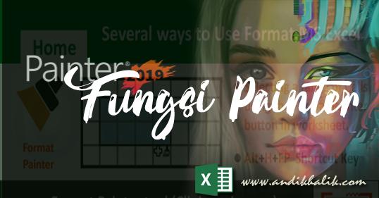 Menggunakan Fungsi Painter untuk Menyalin Format Range Excel