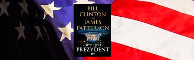 Recenzja: Gdzie jest prezydent - Bill Clinton