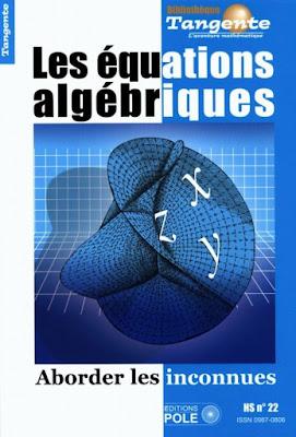 Télécharger Livre Gratuit Les équations algébriques - Aborder les inconnues pdf