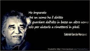 Ragioluma Gabriel Garcia Marquez Se Ne E Andato Un Genio Frasi