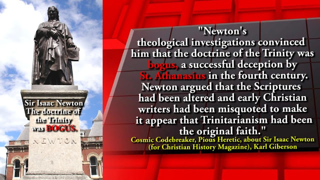 Isaac Newton. The Trinity is false.