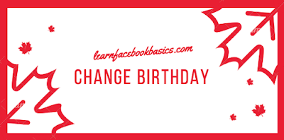 How to Change Birthday Date On Facebook