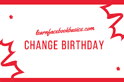 Change My Birthday Date On Facebook