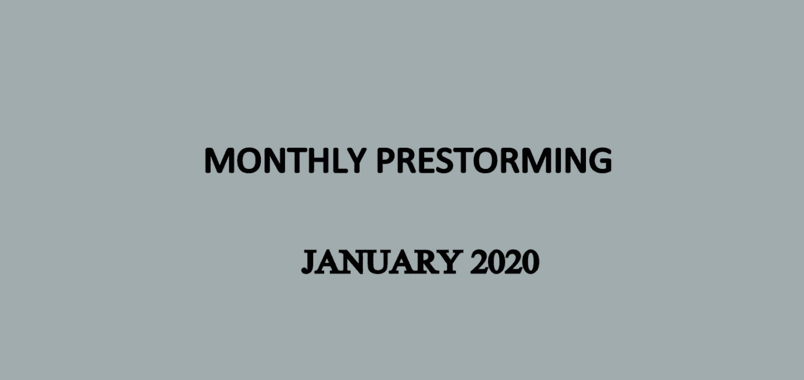 UPSC Monthly Prestorming January for UPSC Prelims 2020