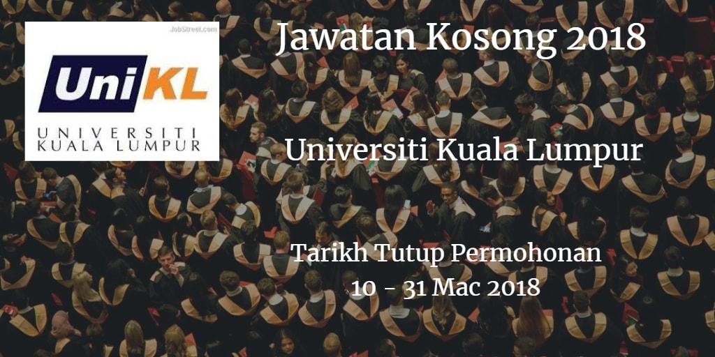 Jawatan Kosong UniKL 10 - 31 Mac 2018