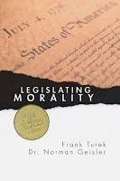 Top 5 Recommended Books for Ethics and Politics- Legislating Morality: Is It Wise, Is It Legal, Is It Possible by Norman Geisler and Frank Turek