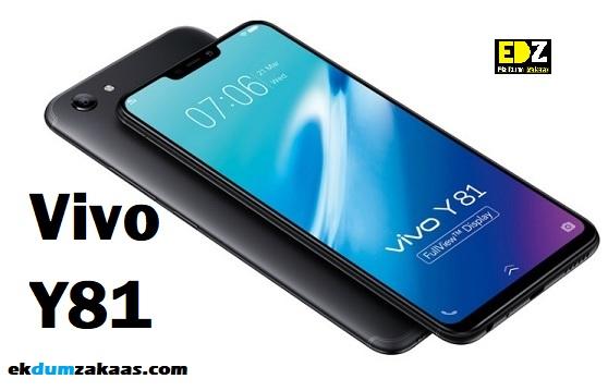Vivo के New Smartphone Vivo Y81 के खास Features