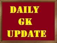 Daily GK Update 11th March 2017, Important Current Affairs